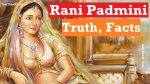 Rani Padmini (Padmavati), The Epitome of Bravery and Pride of Indian Womanhood