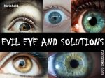 How to Know that Evil Eye is Causing Immense Harm in Your Life
