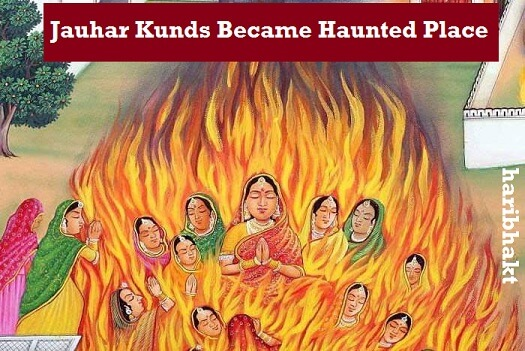 jauhar kunds of padmini and hamir dev queens haunted place