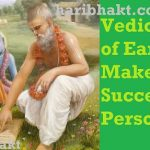 One Single Habit from Vedic Way of Life can Make You a Successful Person
