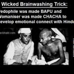 wicked chacha nehru womaniser gandhi bapu