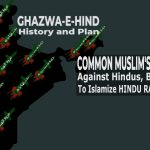 Ghazwa-E-Hind: Neighbourhood Muslim Terrorist's Jihad Activities