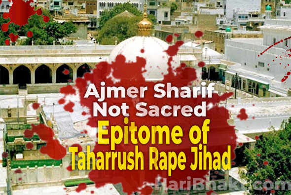 Ajmer Sharif Dargah 1992 Mass Gang Rape Taharrush