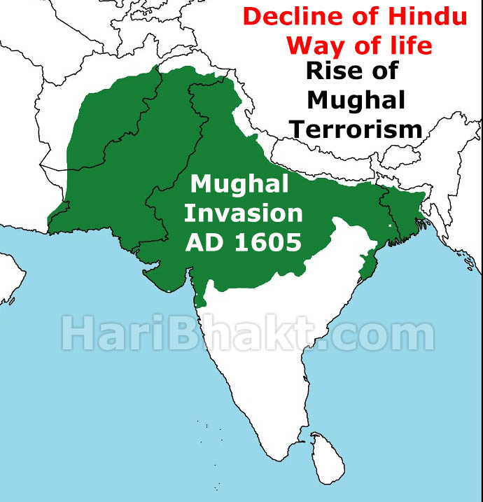 Decline of Hinduism Rise of mughal terrorism