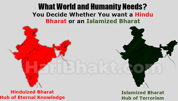 What world needs a Hindu Bharat or Islamic Bharat