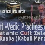Kaaba Hindu temple Kaaba is Shiv Temple of anti-Vedic dynasty
